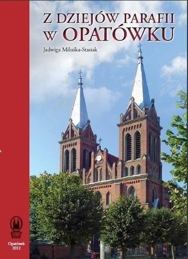 ksiażka Z dziejów parafii w Opatówku